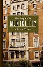 What's Going on at the Montcliff? af Linda Stone