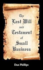 The Last Will and Testament of Small Business