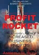 The Business Intelligent Profit Rocket af Amberly M. Ruck