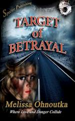 Target of Betrayal af Melissa Ohnoutka