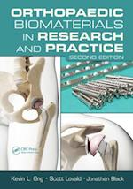 Orthopaedic Biomaterials in Research and Practice, Second Edition