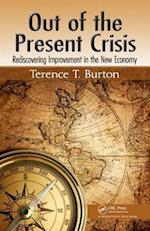 Out of the Present Crisis