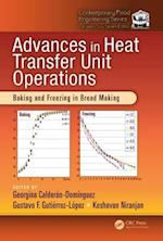 Advances in Heat Transfer Unit Operations (Contemporary Food Engineering)