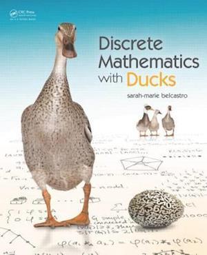 Bog, hardback Discrete Mathematics with Ducks af Sarah marie Belcastro