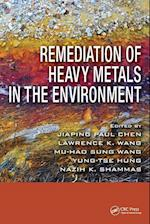 Remediation of Heavy Metals in the Environment (Advances in Industrial and Hazardous Wastes Treatment)