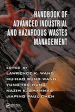 Handbook of Advanced Industrial and Hazardous Wastes Management (Advances in Industrial and Hazardous Wastes Treatment)