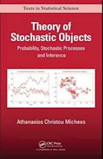 Theory of Stochastic Objects (Chapman & Hall/Crc Texts in Statistical Science)