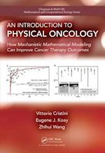 Introduction to Physical Oncology (Chapman & Hall/CRC Mathematical & Computational Biology)