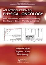 Introduction to Physical Oncology (Chapman & Hall/CRC Mathematical and Computational Biology)