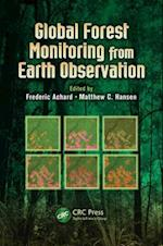 Global Forest Monitoring from Earth Observation (Earth Observation of Global Changes, nr. 1)