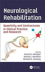 Neurological Rehabilitation (Rehabilitation Science in Practice Series)