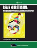 Brain Neurotrauma (Frontiers in Neuroengineering Series)