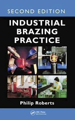 Industrial Brazing Practice