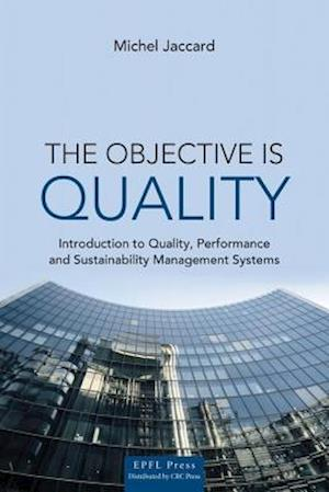 Objective is Quality