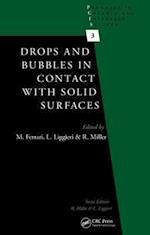 Drops and Bubbles in Contact with Solid Surfaces (Progress in Colloid and Interface Science, nr. 3)