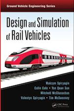 Design and Simulation of Rail Vehicles af Maksym Spiryagin