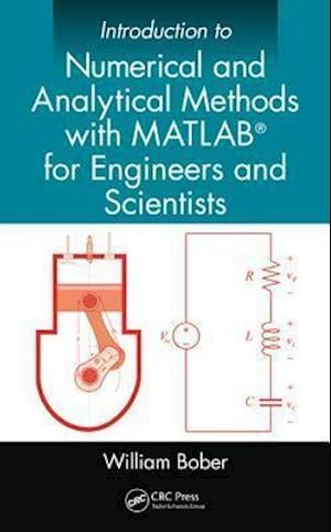 Introduction to Numerical and Analytical Methods with MATLAB (R) for Engineers and Scientists