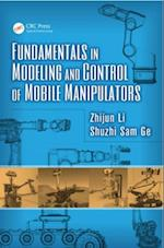Fundamentals in Modeling and Control of Mobile Manipulators af Zhijun Li
