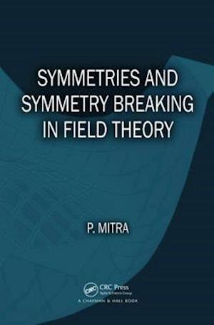 Symmetries and Symmetry Breaking in Field Theory