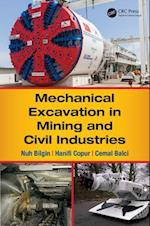 Mechanical Excavation in Mining and Civil Industries af Hanifi Copur, Cemal Balci, Nuh Bilgin