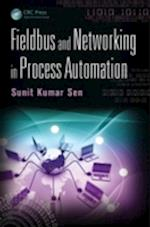 Fieldbus and Networking in Process Automation