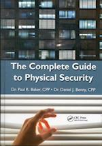 Complete Guide to Physical Security af Paul R. Baker