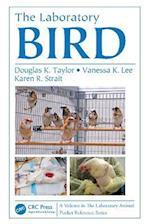 The Laboratory Bird (Laboratory Animal Pocket Reference, nr. 20)