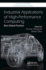 Industrial Applications of High Performance Computing (Chapman & Hall/Crc Computational Science)