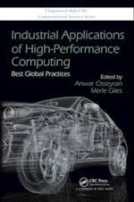 Industrial Applications of High-Performance Computing (Chapman & Hall/Crc Computational Science)