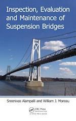 Inspection, Evaluation and Maintenance of Suspension Bridges af Sreenivas Alampalli