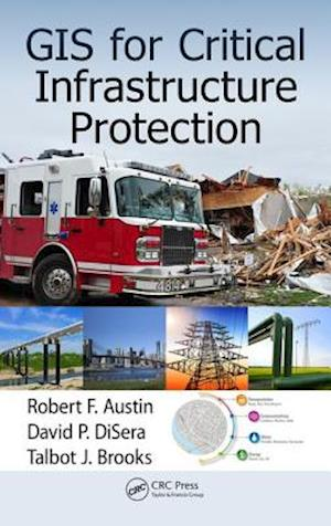 GIS for Critical Infrastructure Protection