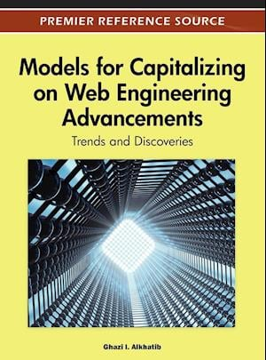 Models for Capitalizing on Web Engineering Advancements: Trends and Discoveries