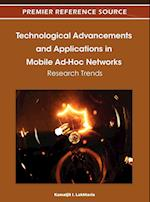 Technological Advancements and Applications in Mobile Ad-Hoc Networks: Research Trends