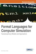 Formal Languages for Computer Simulation: Transdisciplinary Models and Applications af Fonseca