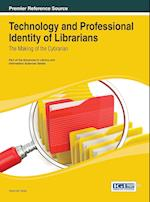 Technology and Professional Identity of Librarians: The Making of the Cybrarian af Deborah Ed. Hicks, Deborah Hicks