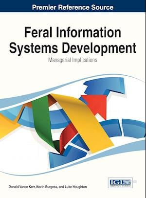 Feral Information Systems Development: Managerial Implications