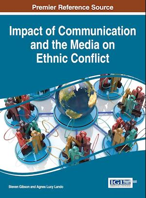 Impact of Communication and the Media on Ethnic Conflict