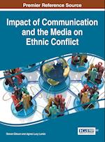 Impact of Communication and the Media on Ethnic Conflict af Steven Gibson