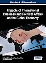 Handbook of Research on Impacts of International Business and Political Affairs on the Global Economy af Norhayati Zakaria