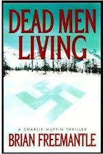 Dead Men Living (Charlie Muffin Thrillers)