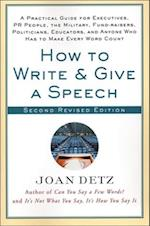 How to Write and Give a Speech af Joan Detz