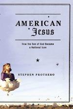 American Jesus af Stephen Prothero