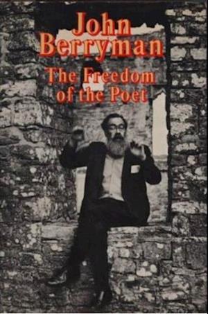 Freedom of the Poet af John Berryman