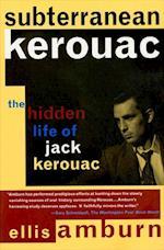 Subterranean Kerouac af Ellis Amburn