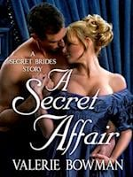 Secret Affair af Valerie Bowman