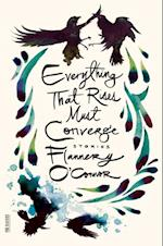 Everything That Rises Must Converge (Fsg Classics)