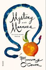 Mystery and Manners (Fsg Classics)