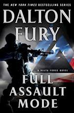 Full Assault Mode (A Delta Force Novel)
