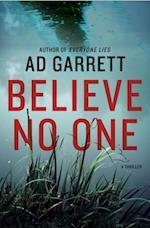 Believe No One af A. D. Garrett