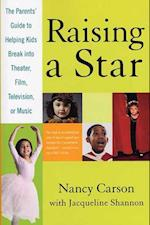 Raising a Star af Nancy Carson